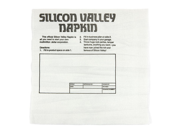 "The ""official"" Silicon Valley Napkin with spaces to fill in business plans."