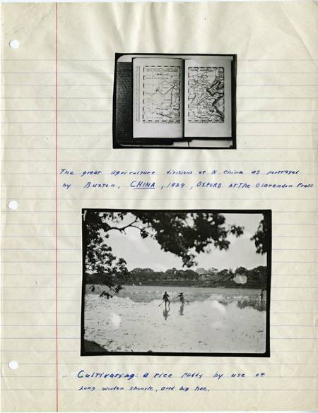 """A notebook page with 2 photos pasted in. The top image shows a map of China and is captioned """"The great agriculture divisions of N. China ... 1929. The lower photo shows 2 people working in a rice paddy."""