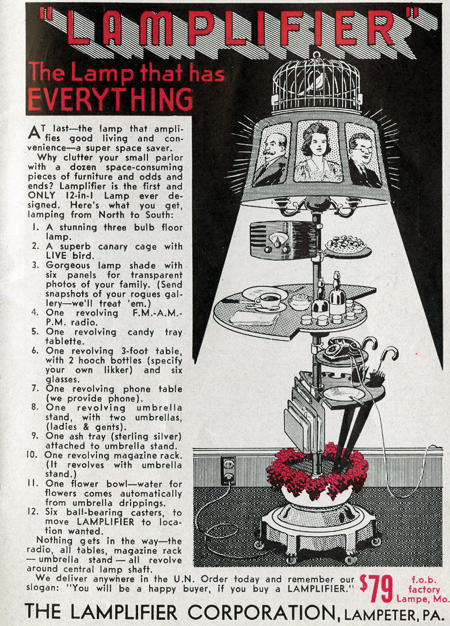 "Spoof ad for the ""Lampifier"" that combines 12 pieces of furniture, including a floor lamp, assorted tables, magazine rack, umbrella stand, flower holder, candy and drinks trays, a radio, ash tray, and ""a superb canary cage with LIVE bird."""