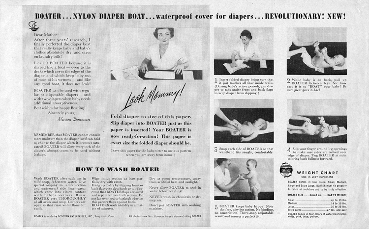 """A detailed instruction sheet for using the Boater,  illustrated with photographs of Marion O'Brien Donovan putting a Boater on a baby. Text includes: """"Dear Mother, After three years' research, I finally perfected the diaper boat that really keeps baby and baby's clothes absolutely dry, and saves on laundry bills! I call it Boater because it is shaped like a boat—even to the decks which cover the edges of the diaper and which keep baby out of most of his wetness—and like any good boat, it does not leak!"""""""