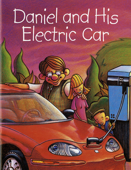 Cover of Daniel and His Electric Car children's book, 1998. Cartoon image of Mom, Dad, and Daniel charging the EV1.