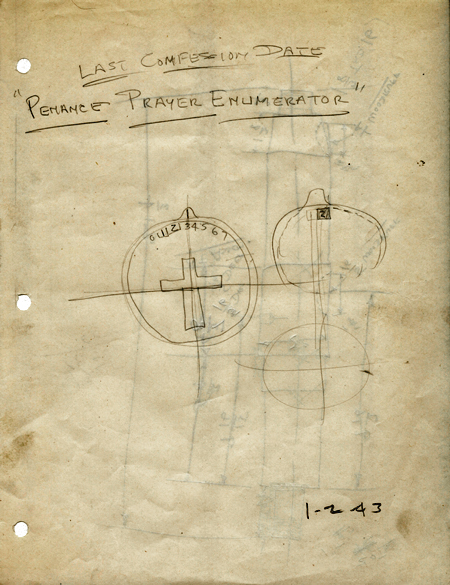 Sketches of front and back of a round penance prayer enumerator to keep track of confession dates. Front of device bears a cross; at top is a rotary dial that shows a number in a small window on the back of the device. Sketch is dated January 2, 1943.