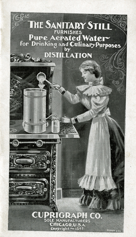 Sanitary Still brochure, about 1900, showing young woman adding water to the stovetop still and drawing clean water from the spigot at the bottom of the still