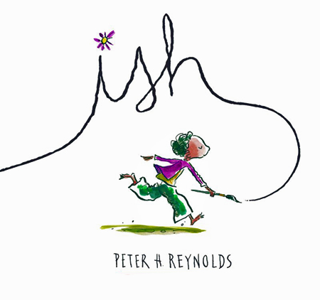 Cover for book Ish showing a cartoon drawing of a boy running with a paintbrush