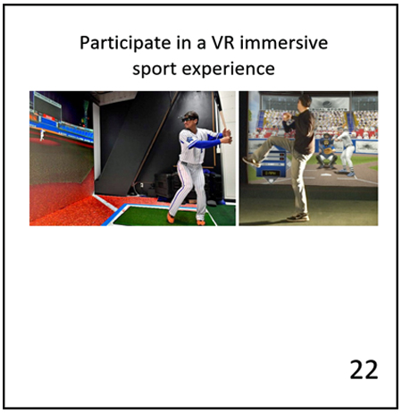"A card with 2 images of virtual baseball batting and pitching, with the text ""Participate in a VR immersive sport experience."