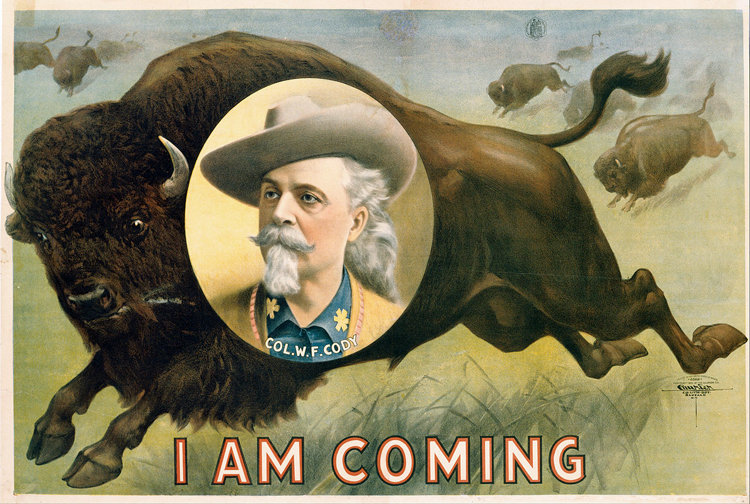 """Buffalo Bill"" Cody chromolithographic poster with inset portrait of Cody and the caption I am coming"