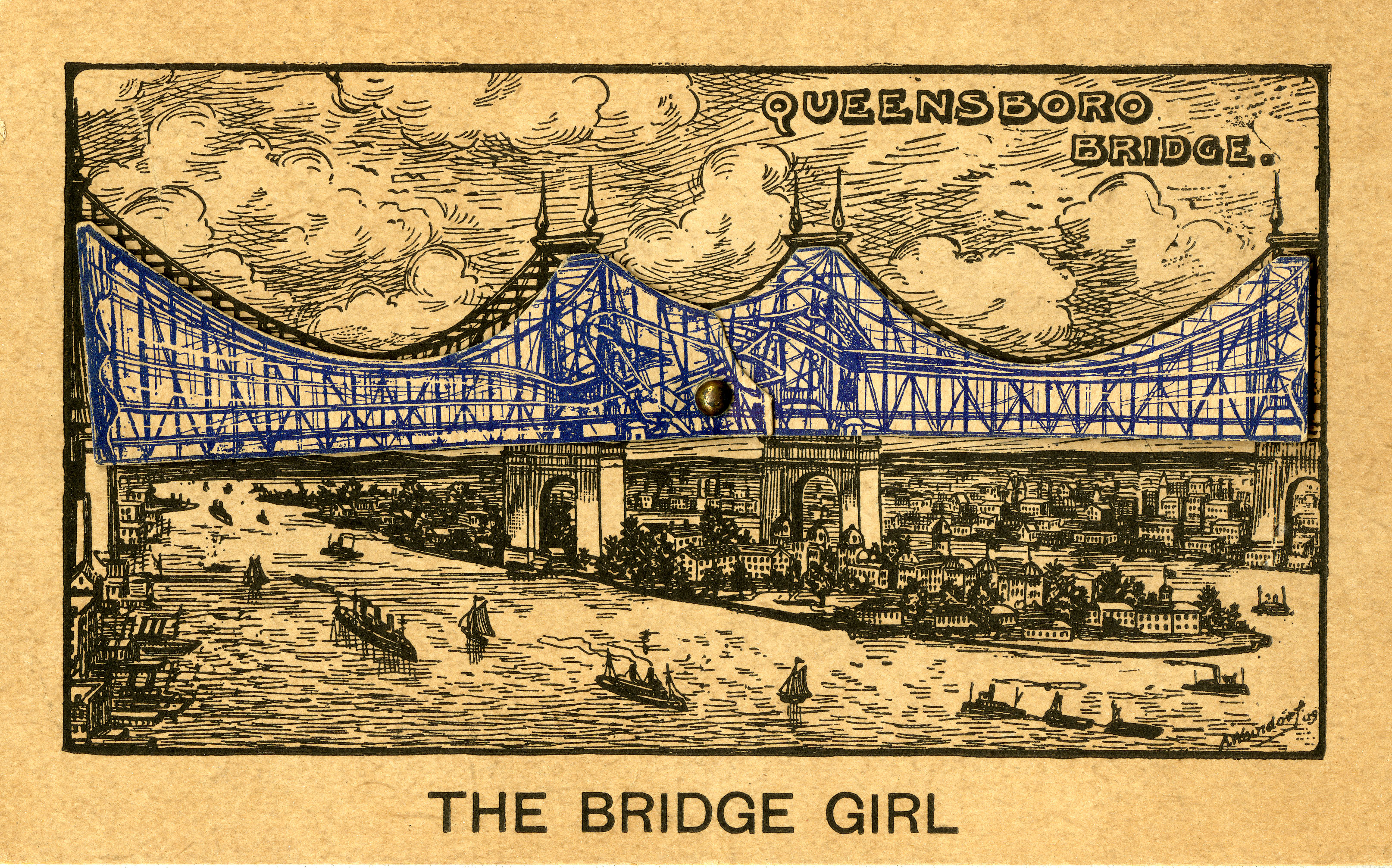 "Postcard titled ""The Bridge Girl,"" Queensboro Bridge, [1909?]."