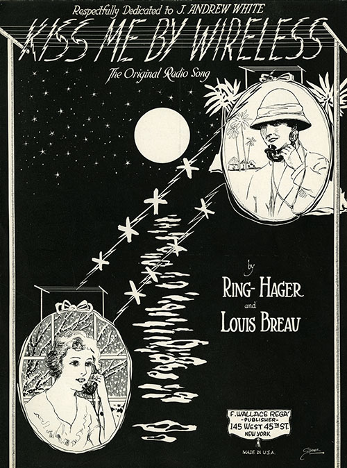 "Sheet music cover for ""Kiss Me By Wireless,"" 1922."