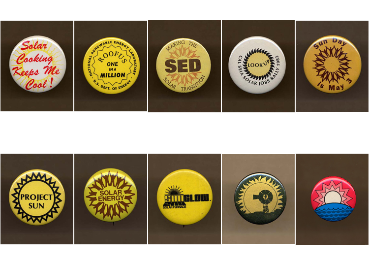 10 different buttons advocating solar energy, 1970s and 1980s