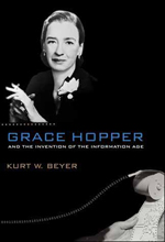 Cover of Grace Hopper and the Invention of the Information Age, showing Grace Hopper seated and holding a cigarette