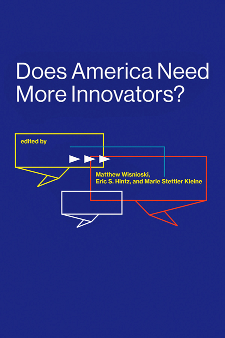 Book cover of Does American Need More Innovators?
