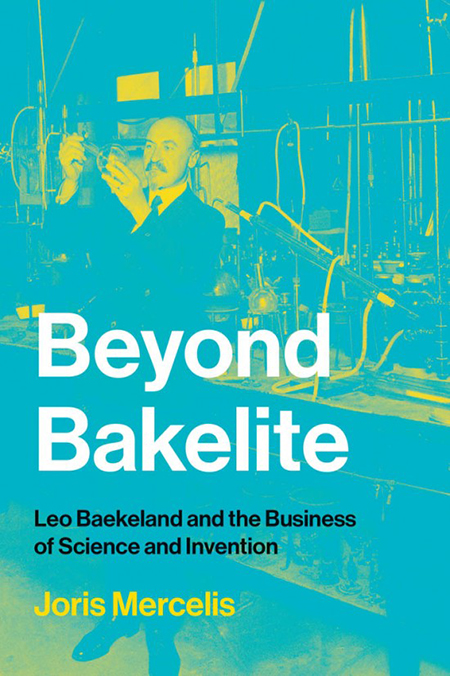 Cover of book Beyond Bakelite showing Leo Baekeland working in his chemistry lab