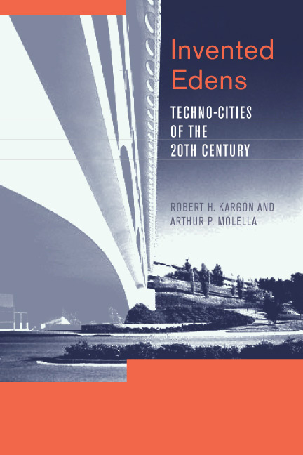 Image of book cover - Invented Edens: Techno-Cities of the Twentieth Centruy