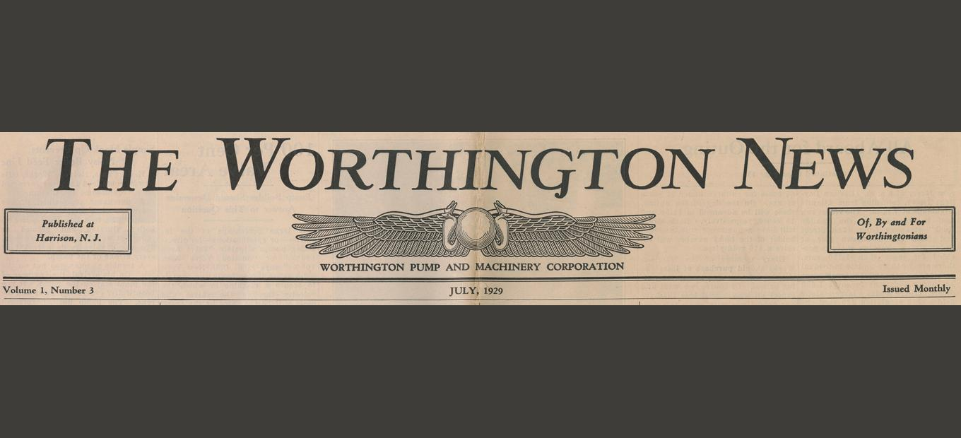 Masthead for The Worthington News, Worthington Pump and Machinery Corporation, July 1929, featuring a line drawing of two wings with an orb between them.