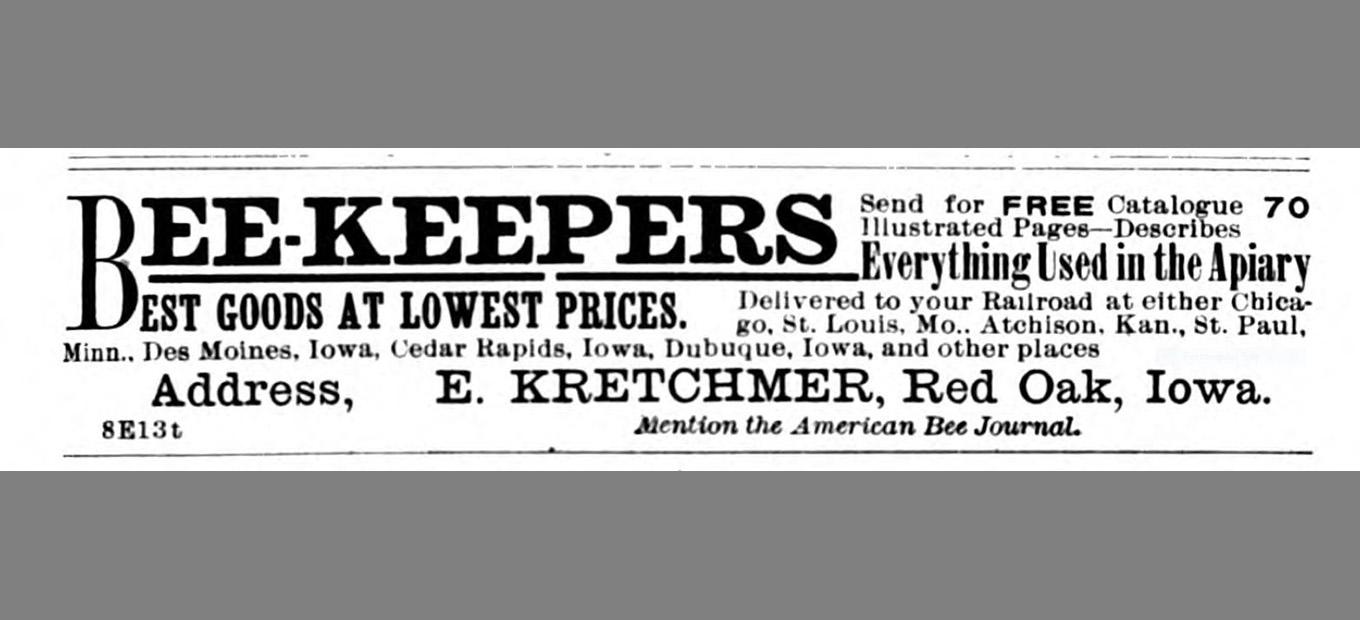 """Print ad for the Kretchmer line of beekeeping equipment, promising """"Everything Used in the Apiary."""""""