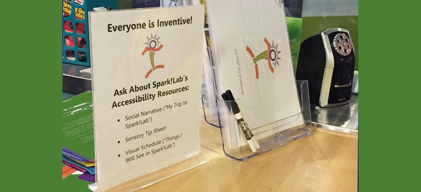 Text sign: Ask Bbout Spark!lab Accessibility Resources