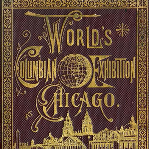Detail of the embossed cover of the guidebook to the World's Columbian Exposition held in Chicago in 1893. The cover is brown, with gold lettering and illustrations of the main exposition building and reflecting pool and an ornate border.